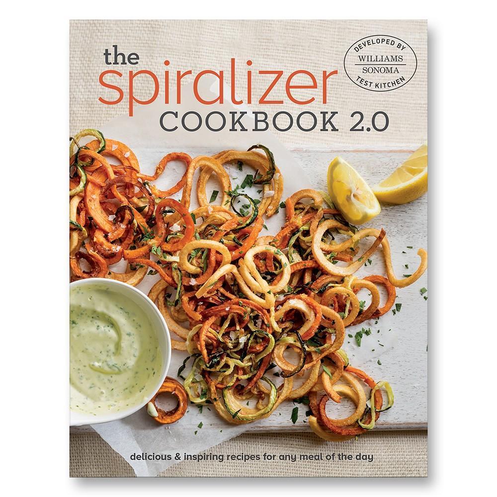 Williams Sonoma The New Spiralizer Cookbook