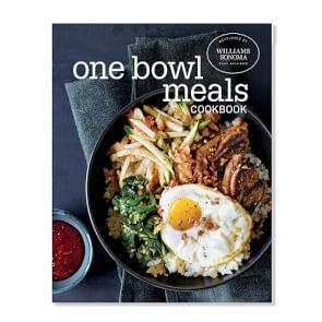Williams Sonoma Test Kitchen One Bowl Meals Cookbook