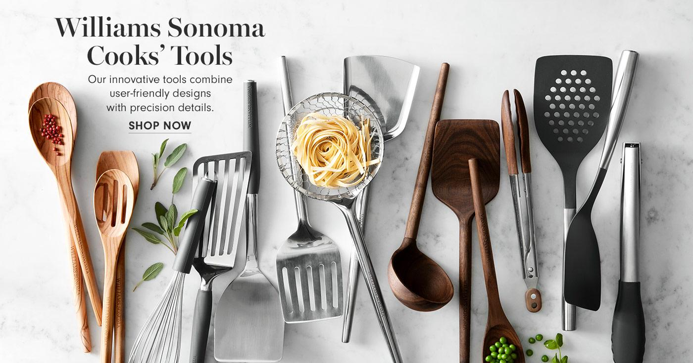 Williams Sonoma Cooks' Tools | Our innovative tools combine user-friendly designs with precision details. | Shop Now