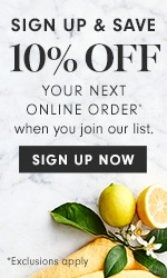 Sign up & Save 10% off your next online order when you join our list