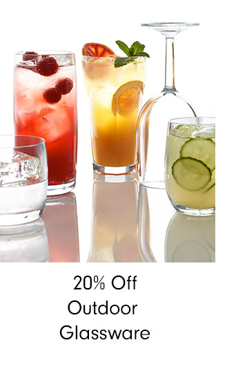20% Off Outdoor Glassware